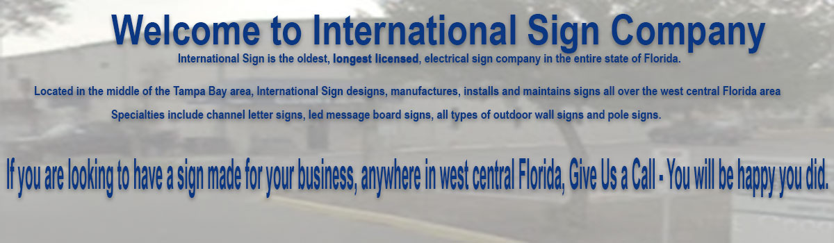 In Carrollwood, International Sign is ready to help you with your channelletters needs or requirements. International Sign specializes in the design, manufacture, installation of Routed Letters Sign in all of Hillsborough county, International Sign is ready to serve your signs needs. Here to serve you International Sign does business in Carrollwood in Hillsborough county FL. Area codes we service include the  area code and the 